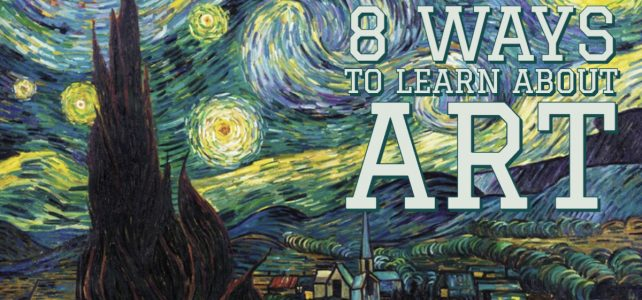 8 ways to learn about art for all ages
