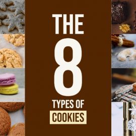 The 8 Types of Cookies