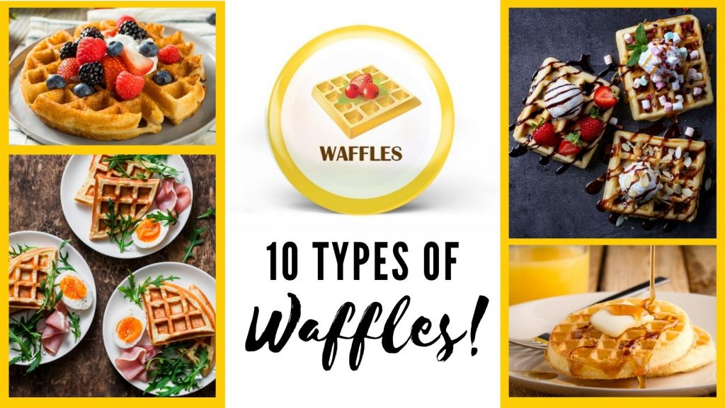 10 types of waffles